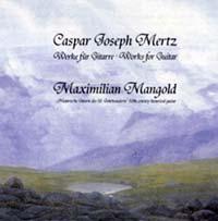 Caspar Joseph Mertz - Romantische Gitarrenmusik