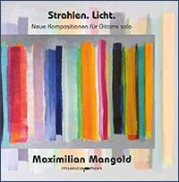 Maximilian Mangold - Strahlen - Licht
